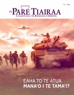 Te Pare Tiairaa, No 1 2016 | Eaha to te Atua mana'o i te tama'i?
