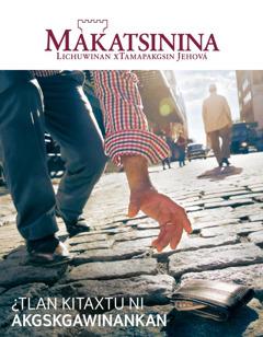 Revista Makatsinina xla enero kata2016 | ¿Tlan kitaxtu niakgskgawinankan?