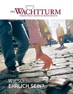Titelseite vom Wachtturm, Januar 2016   Wieso ehrlich sein?