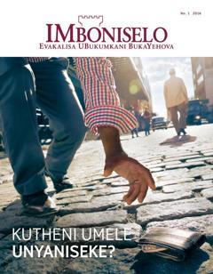 Ngaphandle kwimagazini iMboniselo, No. 1 2016 | Kutheni Umele Unyaniseke?