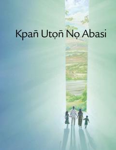 Ediye ekpri n̄wed Kpan̄ Utọn̄ Nọ Abasi