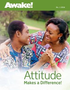 Awake! makaziŋ, Nɔ. 1 2016   Attitude Makes a Difference!