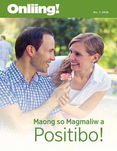 Magasin ya Onliing!, No. 1 2016 | Maong so Magmaliw a Positibo!