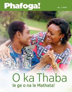 Makasine wa Phafoga! No. 1 2016 | O ka Thaba le ge o na le Mathata!