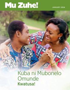 Magazini ya Muzuhe!, No. 12016 | Kuba ni Mubonelo Omunde Kwatusa!