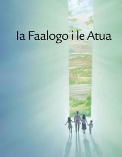 Polosiua Ia Faalogo i le Atua