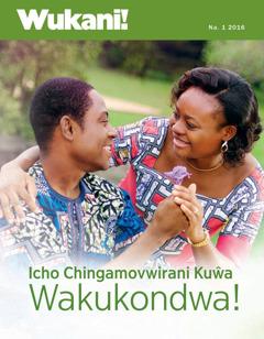 Wukani! magazini, Na. 1 2016 | Icho Chingamovwirani Kuŵa Wakukondwa!