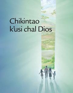 Foyeto Chikintao k'usi chal Dios
