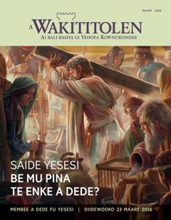 A Wakititolen fu maart 2016 | Saide Yesesi be mu pina te enke a dede?