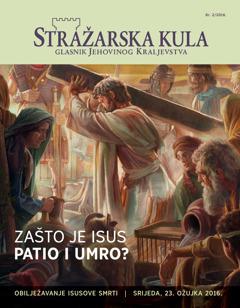 Stražarska kula, br. 2/2016. | Zašto je Isus patio i umro?