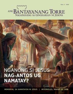 Bantayanang Torre nga magasin, Num. 2 2016 | Nganong si Jesus Nag-antos ug Namatay?