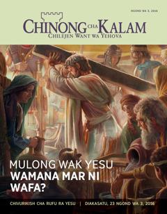 Gazet Chinong cha Kalam, Ngond wa 3, 2016 | Mulong Wak Yesu Wamana Mar ni Wafa?