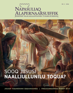 Napasuliaq Alapernaarsuiffik, nr. 2 2016 | Sooq Jiisusi naalliullunilu toqua?