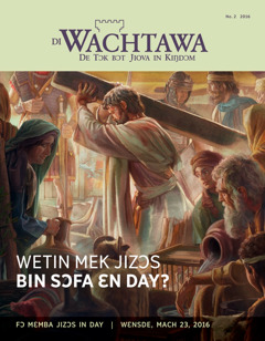 """Di Wachtawa magazin, No. 2 2016   """"Why Did Jesus Suffer and Die?"""""""