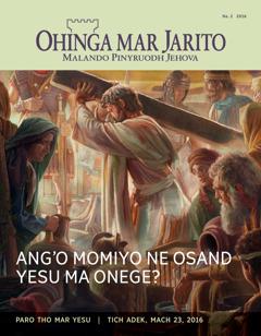 Gaset mar Ohinga mar Jarito, Na. 2 2016 | Ang'o Momiyo ne Nyaka Sand Yesu Motho?
