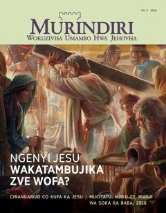 Revhista Murindiri, No. 2 2016 | Ngenyi Jesu Wakatambujika zve Wofa?