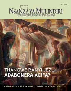 Revista ya Nsanza ya Mulindiri, No. 2 2016 | Thangwe Ranyi Jezu Adabonera Acifa?