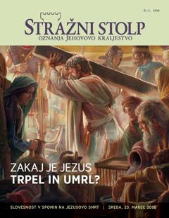 Revija Stražni stolp, št. 2, 2016   Zakaj je Jezus trpel in umrl?