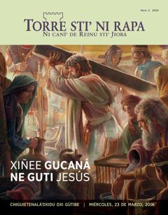 Portada sti' Torre sti' ni rapa, númeru 2de 2016   Xiñee gucaná ne guti Jesús