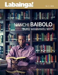 Magazini wa Labainga! No. 2 2016 | Nanchi Baibolo Bukutu wawama nyi?
