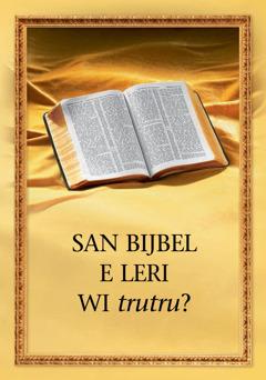 San Bijbel e leri wi trutru?
