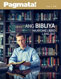 Magasing Pagmata! Num. 2 2016 | Ang Bibliya Maayong Libro Lang Ba?