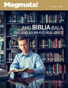 Magmata! nga magasin, Num. 2 2016 | Ang Biblia Bala Isa Lang ka Maayo nga Libro?