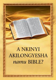 Ankinyi akilongyesha namu Bible?