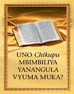 Uno Chikupu Mbimbiliya Yanangula Vyuma Muka?