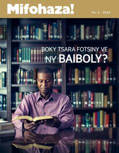 Mifohaza! No. 2 2016 | Boky Tsara Fotsiny ve ny Baiboly?