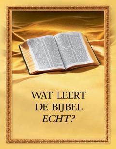 Wat leert de Bijbel echt?