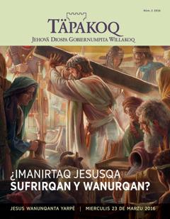 Revista Täpakoq 2016, nümeru 2 | ¿Santu sitiu niyanqankunachöraqku Diosta adorayanman?