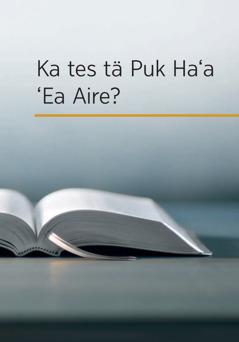 Ka Tes tӓ Puk Ha'a 'Ea Aire?
