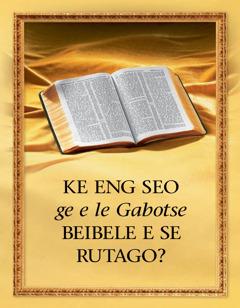 Ke Eng Seo ge e le Gabotse Beibele e se Rutago?