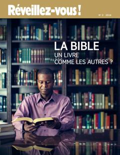 Réveillez-vous! No. 2 2016 | La Bible : un livre comme les autres ?