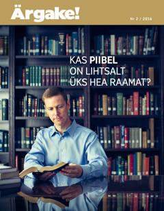 Ajakiri Ärgake! nr 2 / 2016 | Kas Piibel on lihtsalt üks hea raamat?