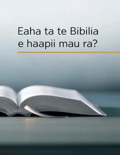 Eaha ta te Bibilia e haapii mau ra?