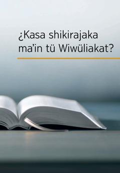 ¿Kasa shikirajaka ma'in tü Wiwüliakat?