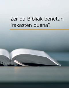 Zer da Bibliak benetan irakasten duena?
