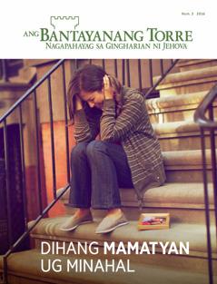 Bantayanang Torre, Num. 3 2016 | Dihang Mamatyan ug Minahal