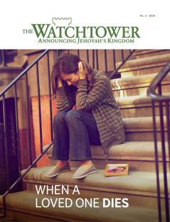 The Watchtower No. 3 2016 | When a Loved One Dies