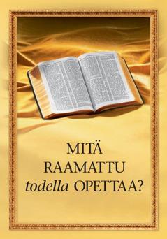 Mitä Raamattu todella opettaa?