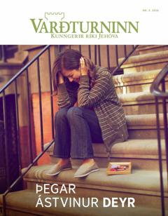 Varðturninn nr.3 2016 | Þegar ástvinur deyr