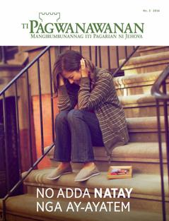 Magasin a Pagwanawanan, No. 3 2016 | No Adda Natay nga Ay-ayatem