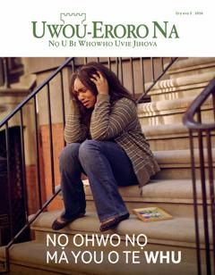 Uwou-Eroro Na, Ọrọ avọ 3 2016   Nọ Ohwo nọ Ma You O te Whu
