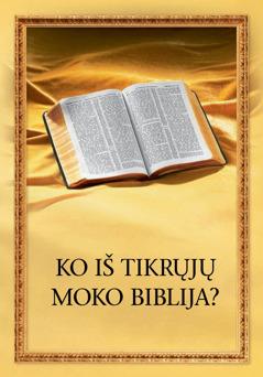 """""""Ko iš tikrųjų moko Biblija?"""""""