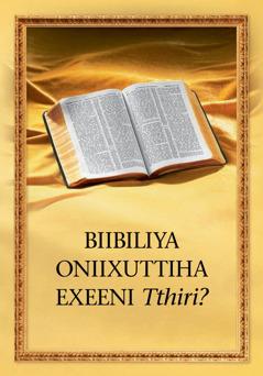 Biibiliya Oniixuttiha Exeeni Tthiri?