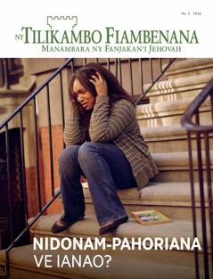 Ny Tilikambo Fiambenana No.3 2016 | Nidonam-pahoriana ve Ianao?