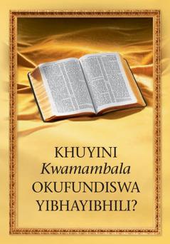 Khuyini Kwamambala Okufundiswa YiBhayibhili?