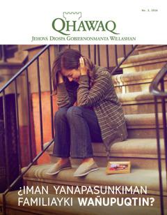 Tapanpi kaq Qhawaq, número 3, 2016 | ¿Iman yanapasunkiman familiayki wañupuqtin?